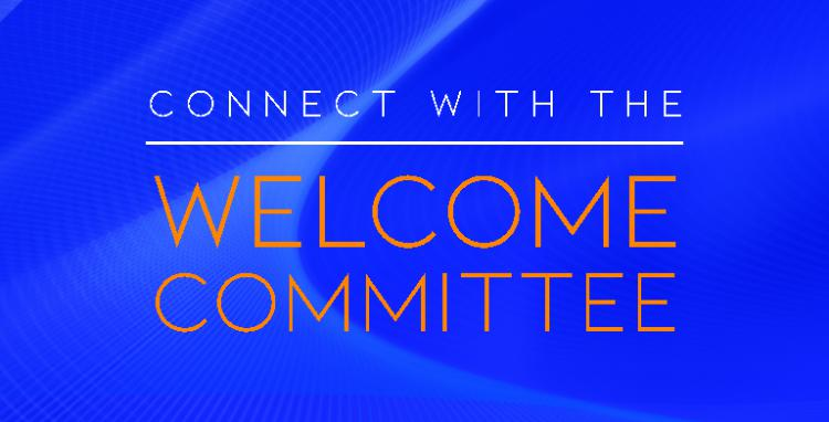 Connect with the Welcome Committee