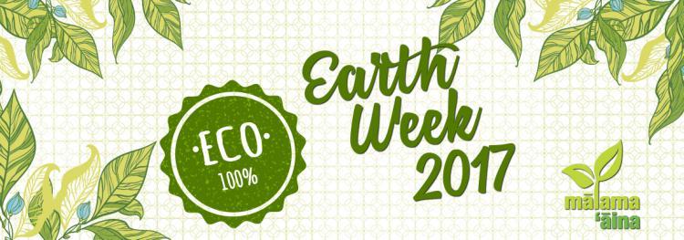 Earth Week Malama Aina