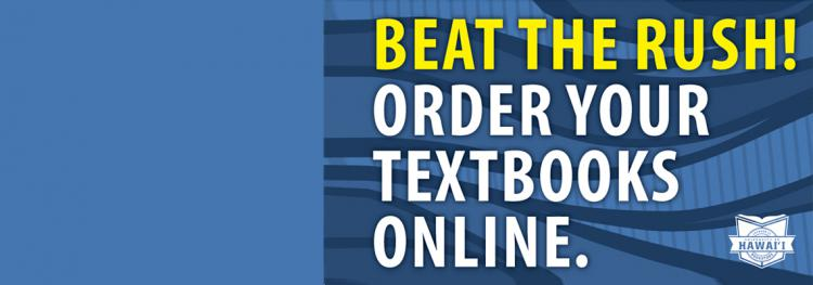 Beat the Rush Order your textbooks online