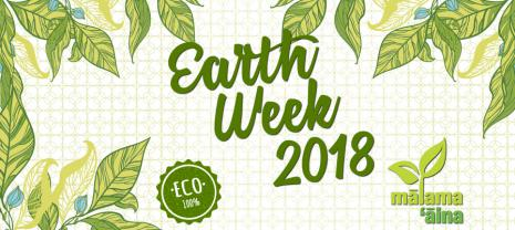 Earth Week 2018 100% ECO, Malama Aina Leeward; bordered by green leaves