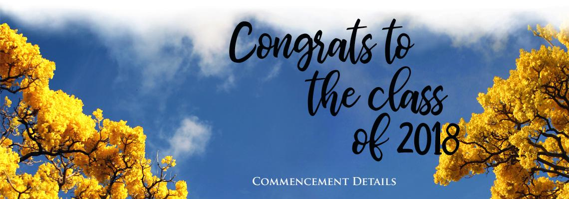Congrats to the Class of 2018; Commencement details