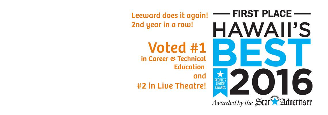Leeward Community College voted #1 in CTE and #2 in Theatre