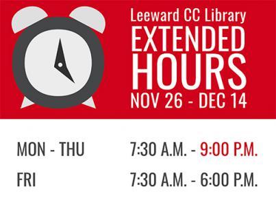 Library extended hours Nov 26 thru Dec 4